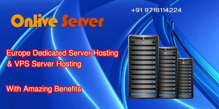 Europe Dedicated Server Hosting and Europe Based VPS Server Hosting at very affordable price