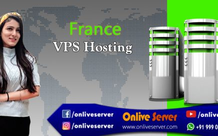 Reliable France VPS Hosting Service with Greater Benefits - Onlive Server