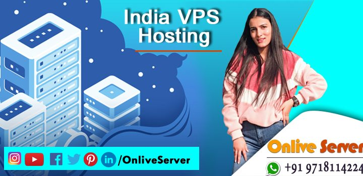 Why A Website Host One India VPS Server – Onlive Server